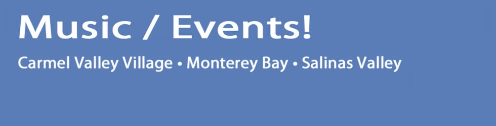 Monterey County Music Weekly - Video Clips