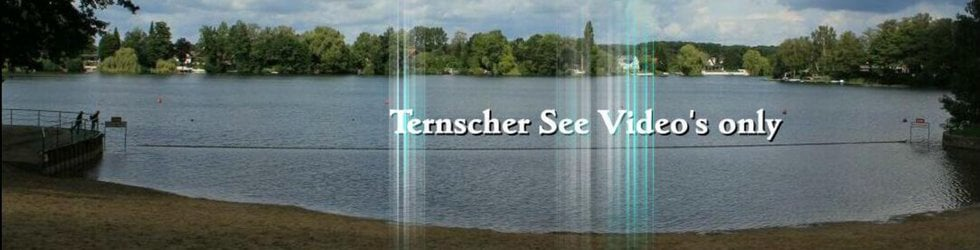 Ternscher See Videos only!!