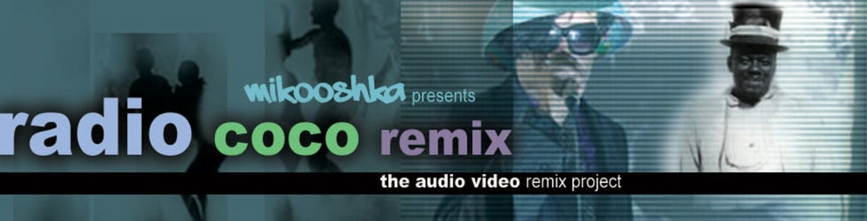"""Radio Coco"" - Music and Video Remix Project"
