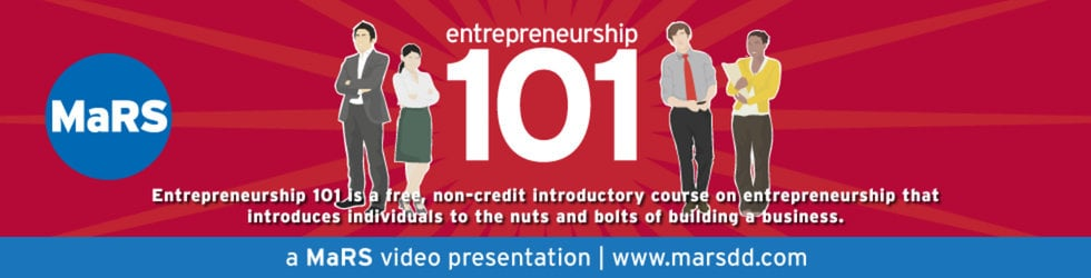 MaRS Presents Entrepreneurship 101