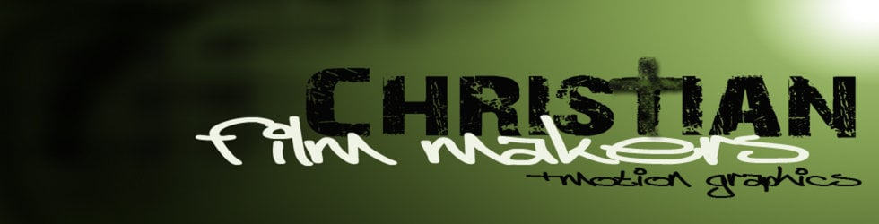 Christian Film Makers+Motion Graphics