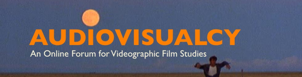 AUDIOVISUALCY: Videographic Film and Moving Image Studies