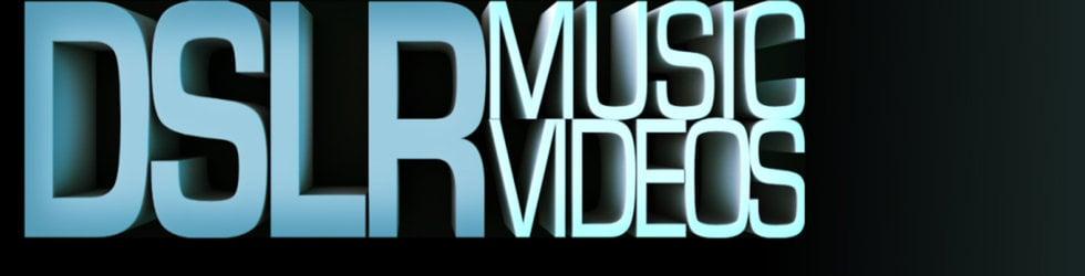 DSLR music videos