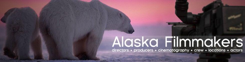 Alaska Filmmakers | alaskafilmmakers.com