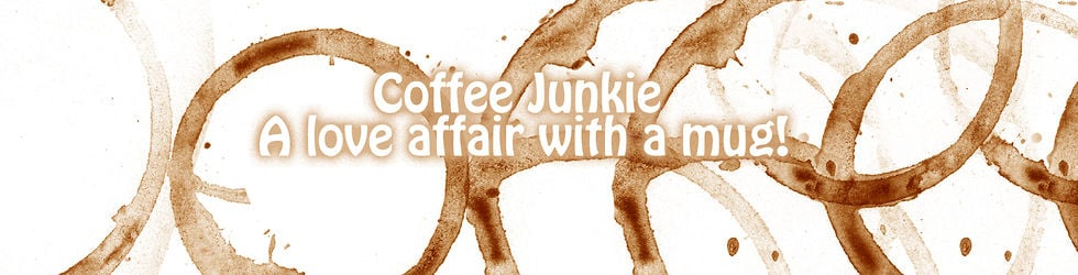Coffee Junkie, a love affair with a mug!