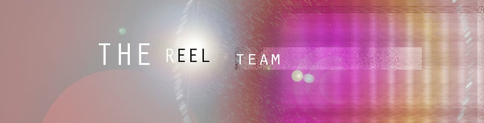 THE REEL TEAM