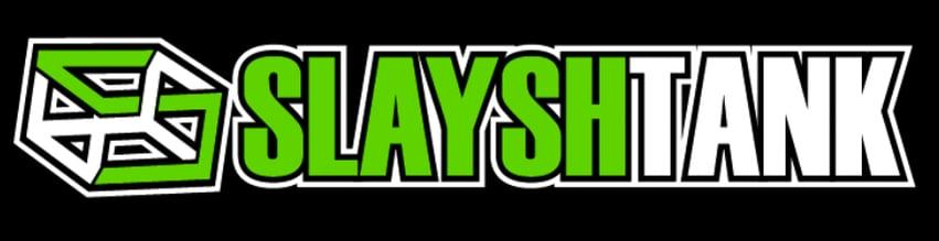 slayshTank