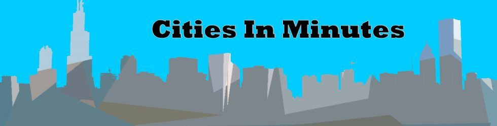 Cities In Minutes