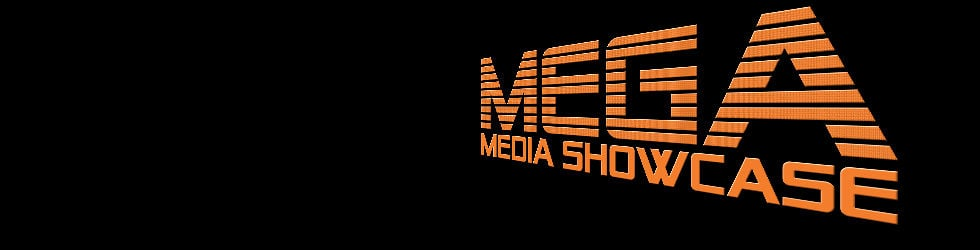 Mega Media Showcase