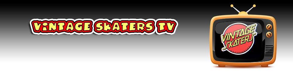 Vintage Skaters TV