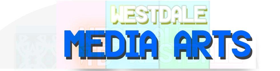 Westdale Media Art Grade 11