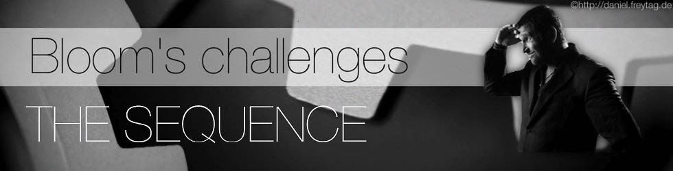 Bloom's Weekend Challenges 2012: The sequence