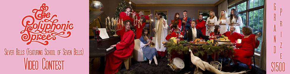 The Polyphonic Spree - Silver Bells Video Contest
