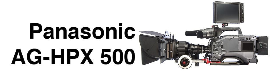 Panasonic AG-HPX 500