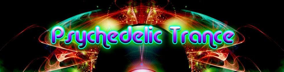 Psychedelic Trance [Psytrance]