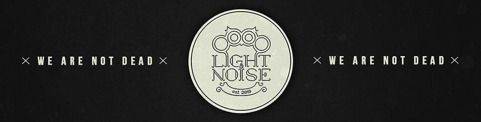 Light & Noise