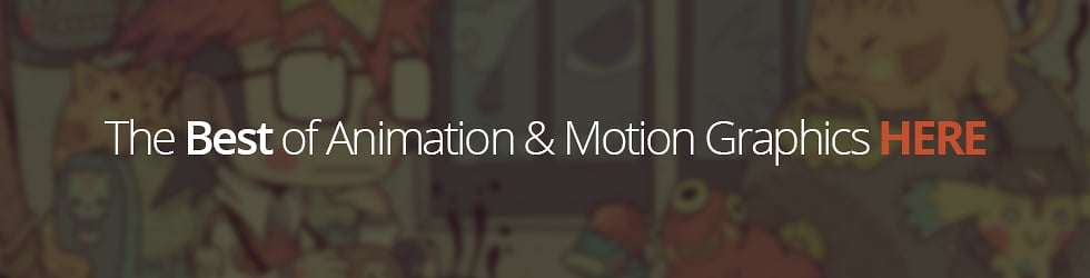 The Best of Animation & Motion Graphics