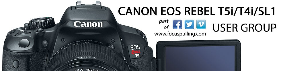 Canon EOS Rebel T5i / 700D / T4i / 650D / SL1 User Group