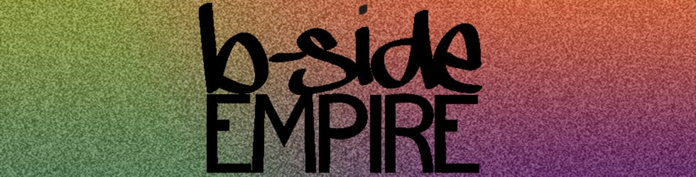 B-Side Empire