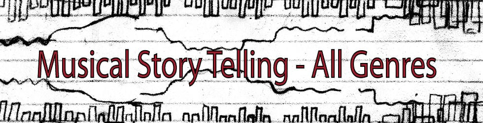 0 Musical Story Telling – All Genres
