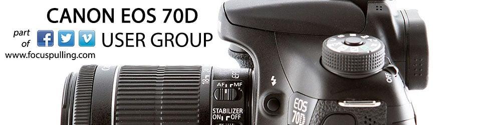 Canon EOS 70D User Group