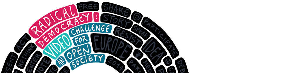Radical Democracy: European Video Challenge 2014