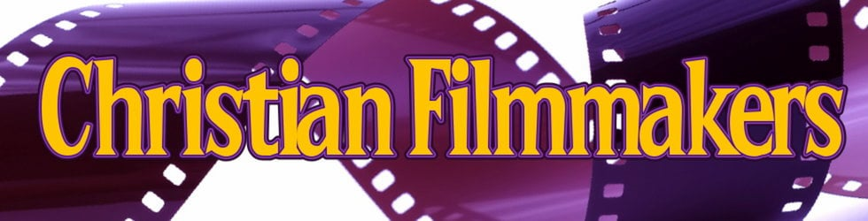Christian Filmmakers