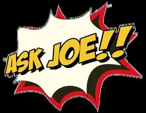 Ask Joe