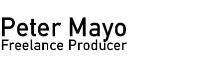Peter Mayo - Freelance TVC & Content Producer