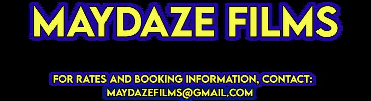 Maydaze Films
