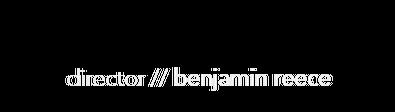 director reel // benjamin reece