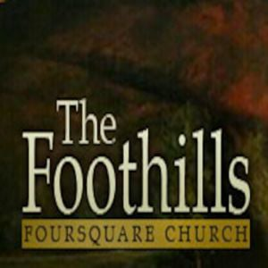 Profile picture for The Foothills Foursquare Church