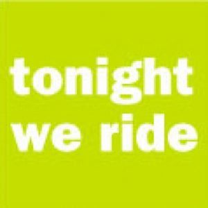 Profile picture for Tonight We Ride