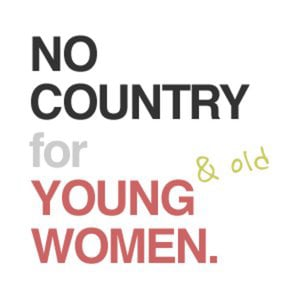 Profile picture for No Country for Young Women