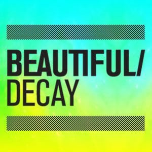 Profile picture for Beautiful/Decay Magazine