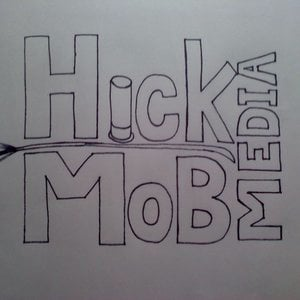 Profile picture for Hick Mob Media