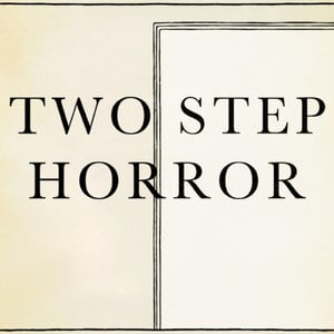 Profile picture for Two Step Horror