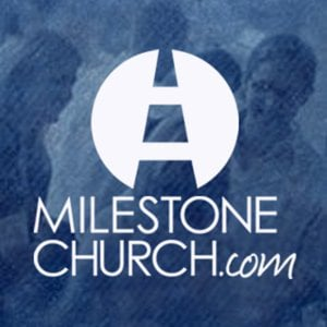 Profile picture for Milestone Church Message Archive