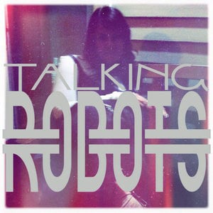 Profile picture for Talking Robots