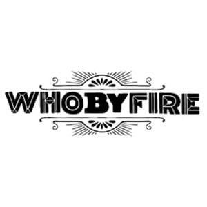 Profile picture for WHO BY FIRE