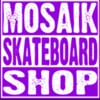 MOSAIK Skateboard Shop