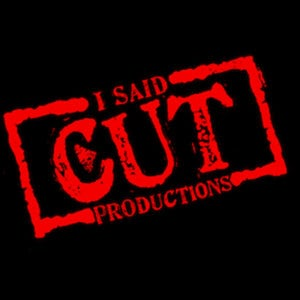 Profile picture for I SAID CUT Productions