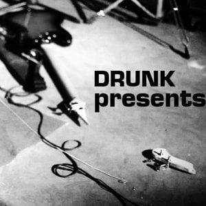 Profile picture for Drunk Presents