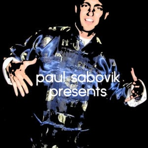 Profile picture for paul sabovik presents
