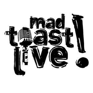 Profile picture for Mad Toast Live