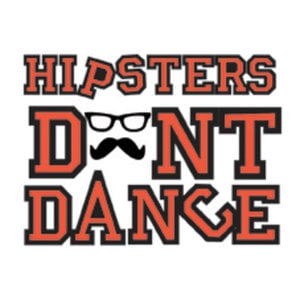 Profile picture for Hipsters Dont Dance