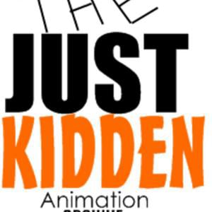 Profile picture for JustKiddenAnimation Archive