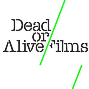 Profile picture for Dead Or Alive Films
