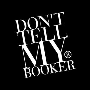 Profile picture for DON'T TELL MY BOOKER