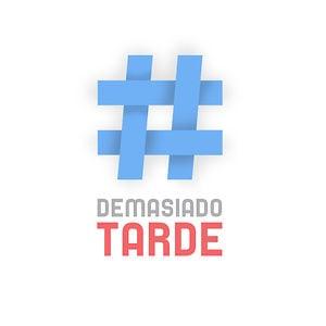 Profile picture for Demasiado Tarde